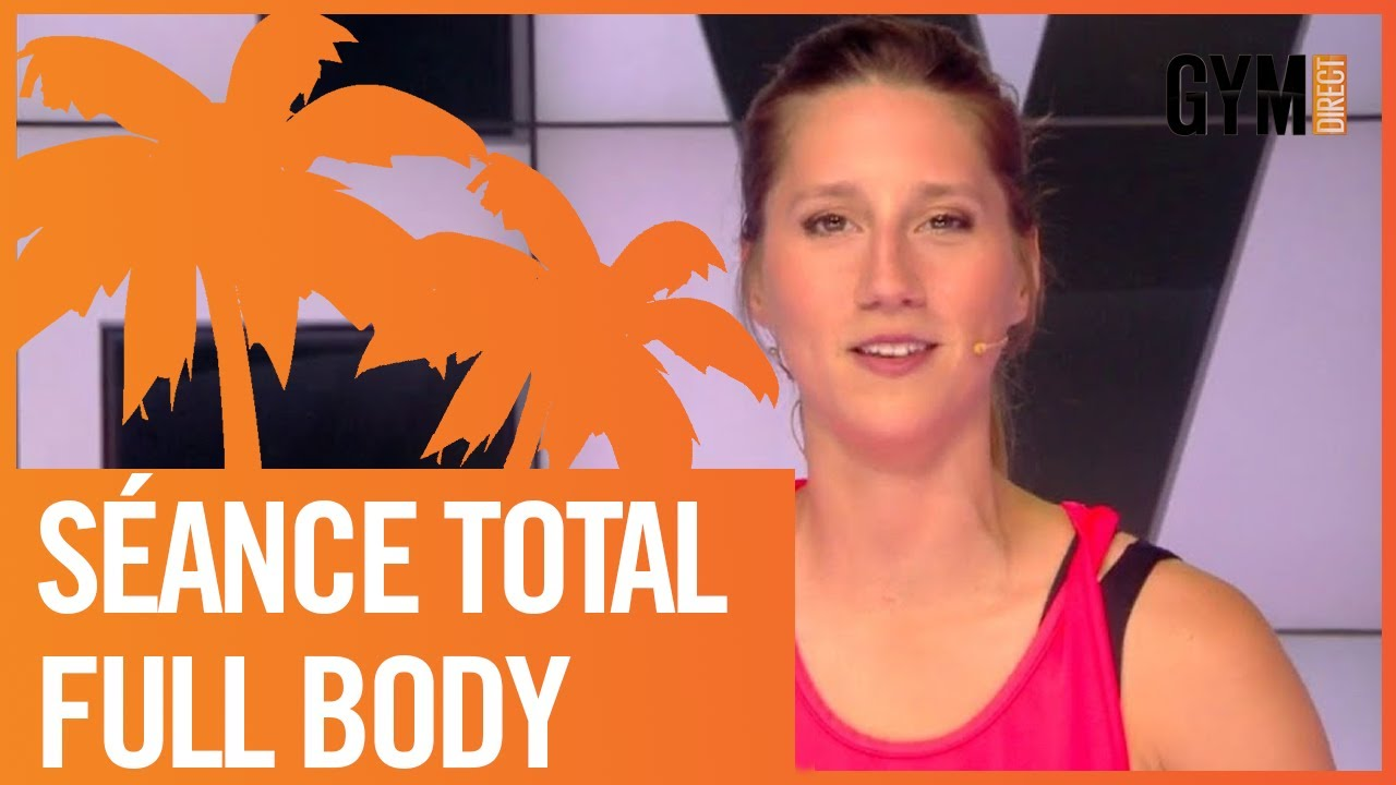 SÉANCE TOTAL FULL BODY - GYM DIRECT