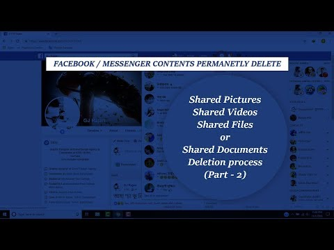 Facebook - messenger shared contents permanently delete solve