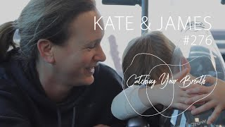 Kate and James - #276