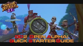 Dungeon Defenders 2 - Quick Starter Guide