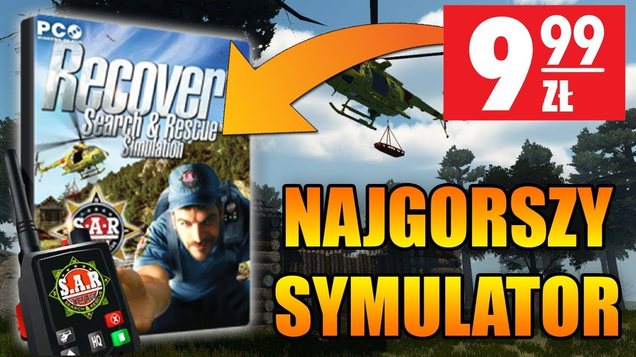 NAJGORSZY SYMULATOR – Recovery: Search & Rescue Simulation
