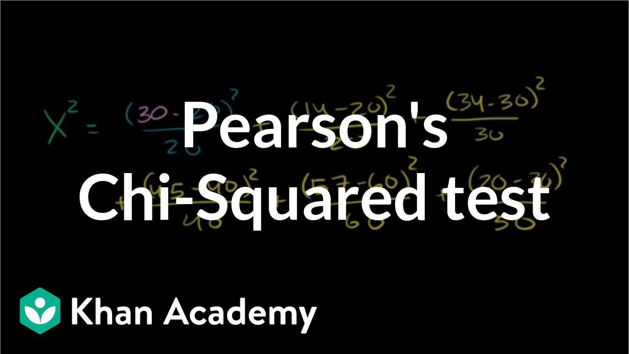 Pearson's chi square test (goodness of fit) (video) | Khan