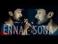 Enna sonna Song | ok Jaanu | (Unplugged) | Enna Solla | enna sona video song | a r rahman |