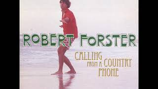 Robert Forster - Falling Star (Re-recorded Version)