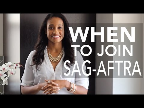 When Is The Right Time To Join SAG-AFTRA? | Acting Resource