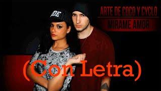 Cyclo y Arte de Coco - Mirame Amor (Con Letra y Descarga)