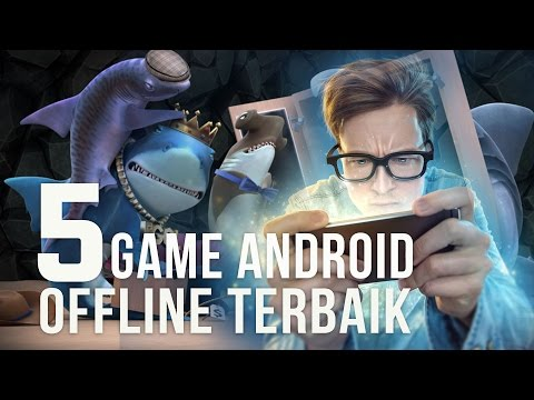 5 Game Android Tanpa Internet (Offline) Terbaik