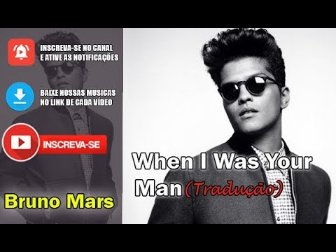 Bruno Mars When I Was Your Man Traducao Download Music Youtube