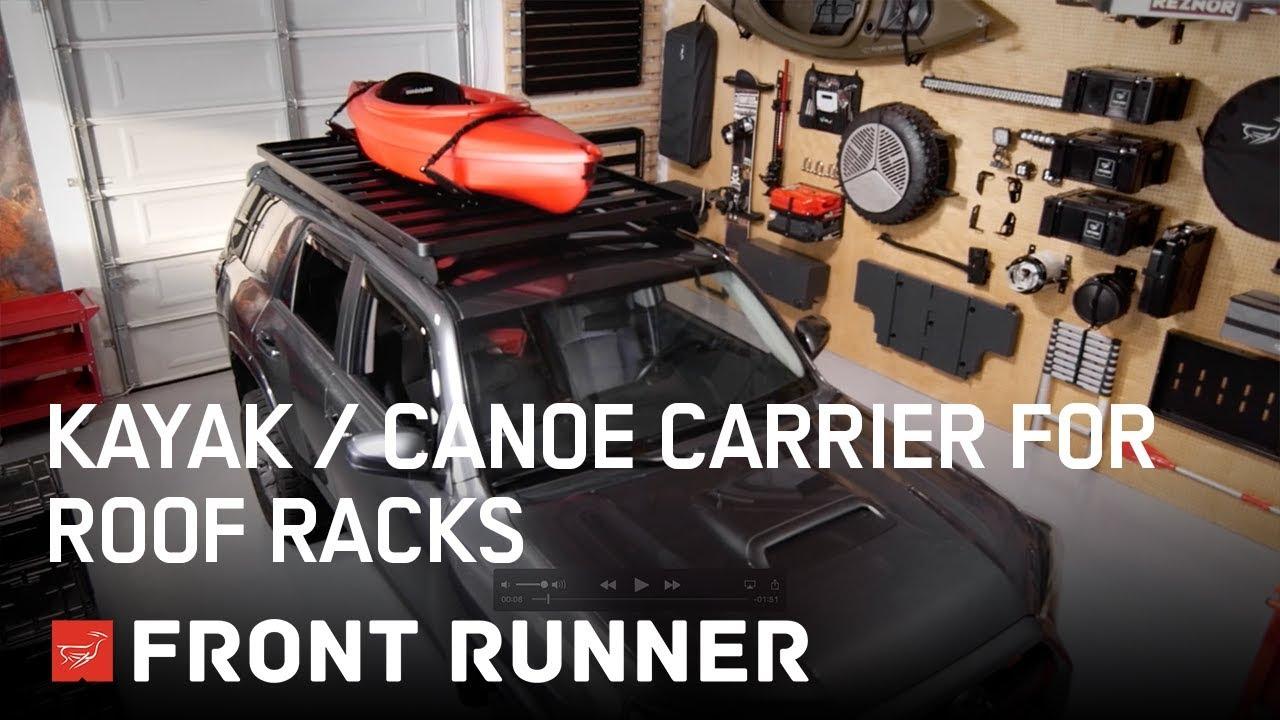 KAYAK / CANOE CARRIER FOR ROOF RACKS - by Front Runner ...