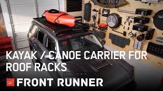 KAYAK / CANOE CARRIER FOR ROOF RACKS - by Front Runner