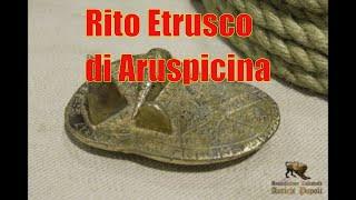 Antichi Popoli alla ricostruzione di un rito etrusco. Museo Etrusco di Villa Giulia, Roma 2017