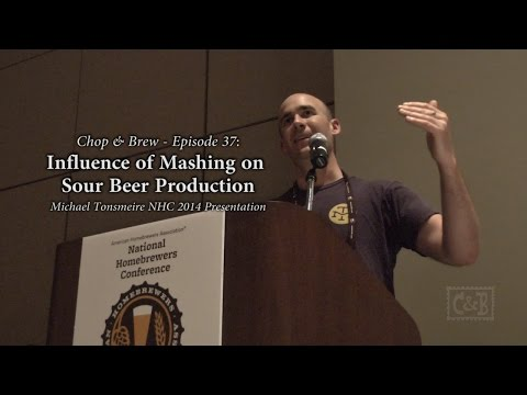 Chop & Brew - Episode 37: Influence of Mashing on Sour Beer Production