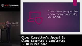 #HITBCyberWeek #CommSec HIGHLIGHT Cloud Computing's Appeal Is Cloud Sec's Complexity - Nils Puhlmann