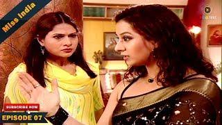 MISS INDIA TV SERIAL EPISODE 07 | SHILPA SHINDE | PAKHI HEGDE | DD National