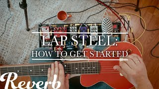 How to get started on Lap Steel!