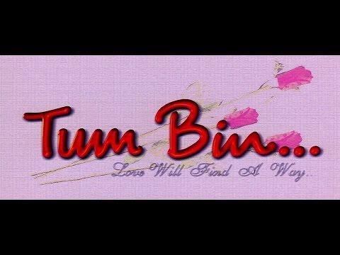 Индийский фильм  БЕЗ ТЕБЯ TUM BIN 2001