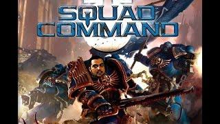 Полная запись стрима: Warhammer 40,000: Squad Command + БОНУС