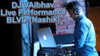 Dj VAibhav   Live Performance   BLVD   Nashik  Na Ja - Pav Dharia and Laung Gawacha - Nucleya