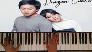 Piano Brisia Jodie feat Arsy Widianto Dengan Caraku PIANO COVER
