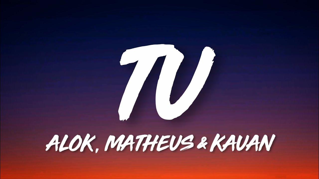 Download Alok, Matheus & Kauan - TU (Letra/Lyrics)