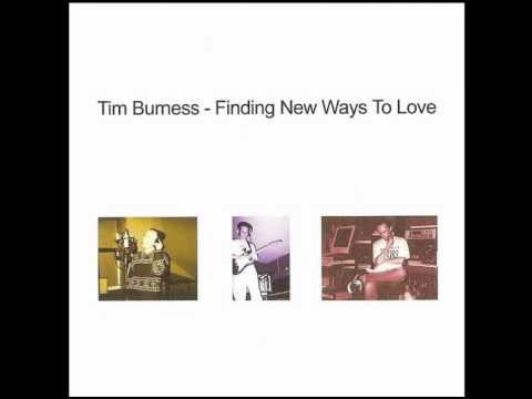 Tim Burness - Unstoppable Waves Of Joy
