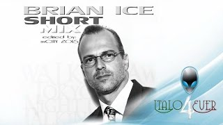 Brian Ice - Short MIX - [mCITY™ 2O15]