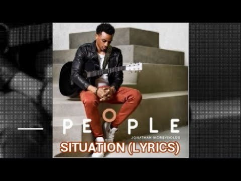 Download Jonathan McReynolds - Situation (Lyrics)