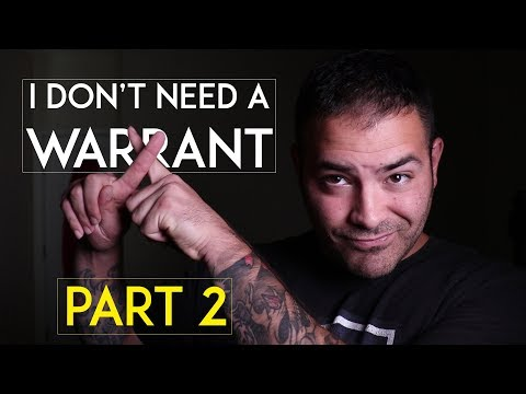 When Police DON'T Need A Warrant (Pt. 2)