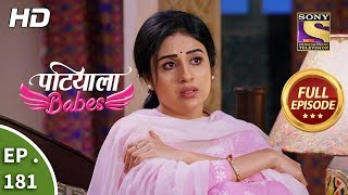 Patiala Babes - Ep 181 - Full Episode - 6th August, 2019