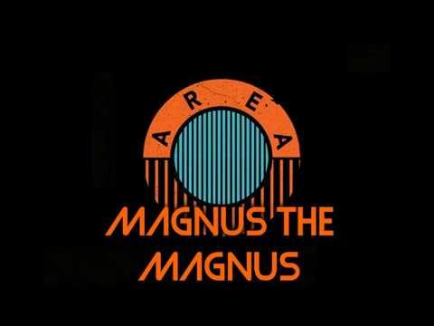 Magnus The Magnus - Area