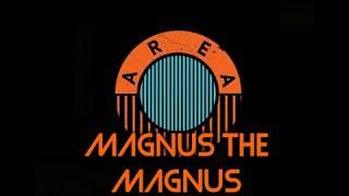 Magnus The Magnus Area