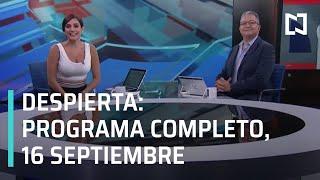 Despierta I Programa completo 16 de septiembre 2020
