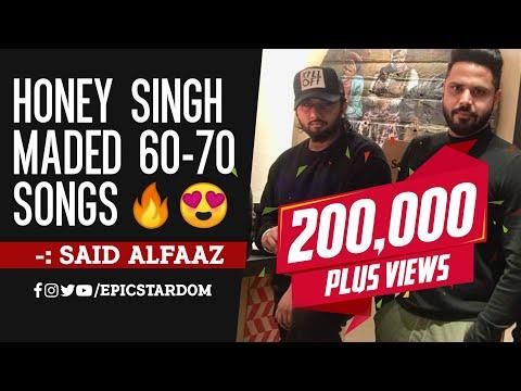 Yo Yo Honey Singh Has Made 60-70 Songs For International Villager 2🔥| Alfaaz on Yo Yo Honey Singh