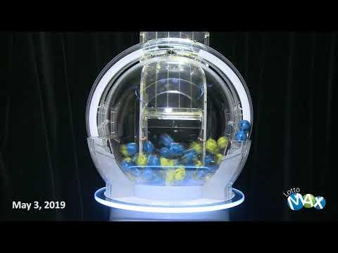 Lotto Max Draw, - May 3, 2019