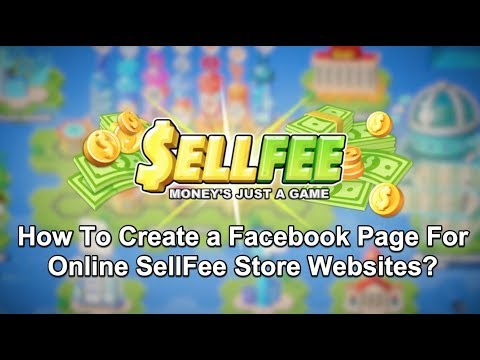How To Create a Facebook Page For Online SellFee Store Websites?