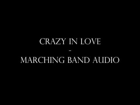 Crazy In Love  Marching Band Audio
