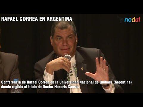 Conferencia de Rafael Correa en Argentina - Universidad Nacional de Quilmes