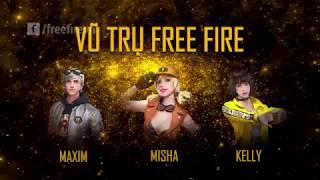VŨ TRỤ FREE FIRE   Câu chuyện về MAXIM - MISHA - KELLY
