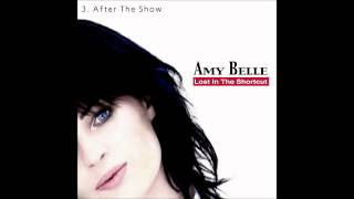 3.  Amy Belle - After The Show