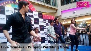 Video Live Trailers - Punjabi Wedding Song - Parineeti Chopra, Sidharth Malhotra download MP3, 3GP, MP4, WEBM, AVI, FLV Juli 2018