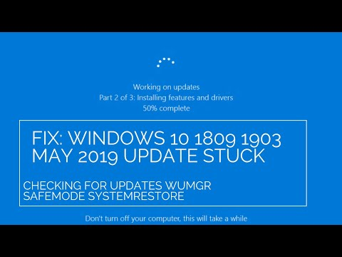 Fix: Windows 10 1809 1903 May 2019 Update Stuck Checking for Updates WuMgr SafeMode SystemRestore