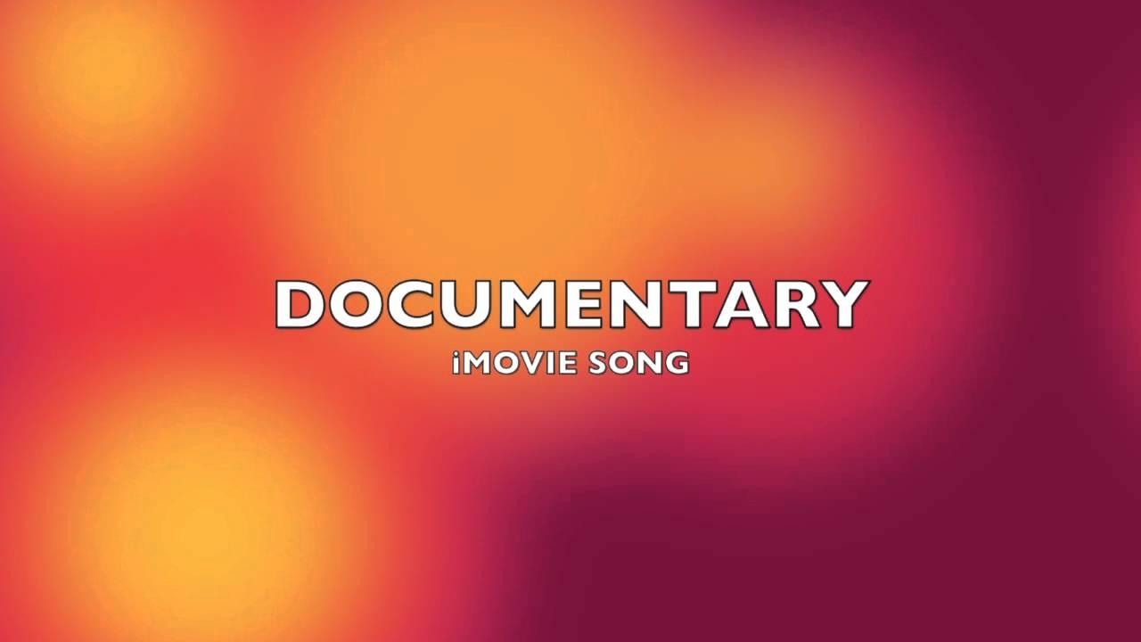 Documentary | iMovie Song-Music