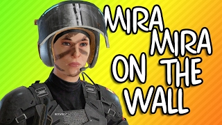 MIRA MIRA ON THE WALL Rainbow Six Siege