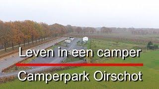 Leven in een camper 762, Camperpark Oirschot