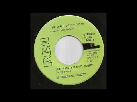 The Duke Of Paducah - The Fast-Talkin' Agent
