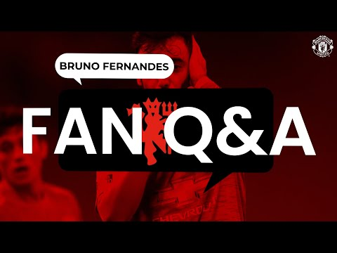 Bruno Fernandes answers your questions! | Fans' Q&A | Manchester United