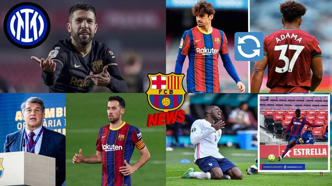 Inter Milan WANTS Alba| Trincao & Adama Traore SWAP Deal|Busquets WAGE Cut| Dembele OUT For 4 Months