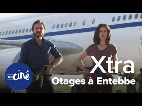 Xtra - Otages à Entebbe