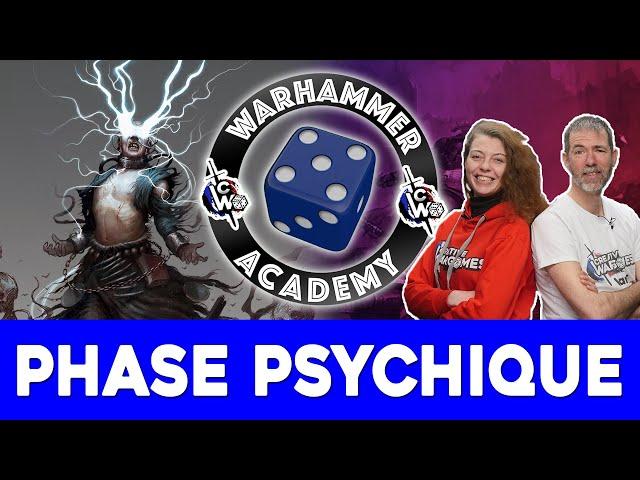 Débuter Warhammer 40.000 - EP04 : La phase psychique