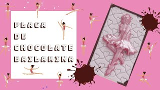 Placa de chocolate bailarina